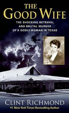 The Good Wife by Clint Richmond